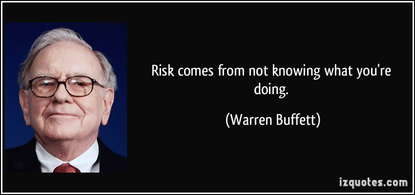 quote-risk-comes-from-not-knowing-what-you-re-doing-warren-buffett-26798
