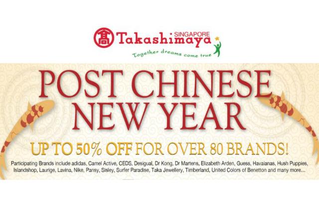 Takashimaya  Post CNY Sale - Up to 50% Off for Over 80 Brands (10 ... cc1efa35e6