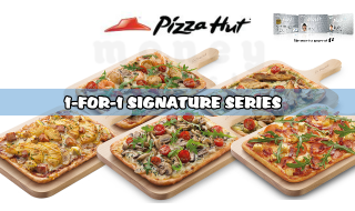 Pizza Hut 1 for 1 Signature Series