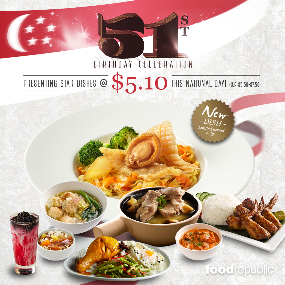 Food Republic National Day Promotion 5 10 Treats At