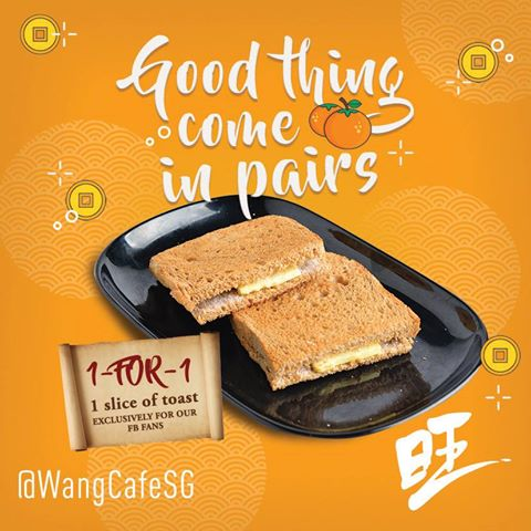 Wang Cafe 1for1 toast