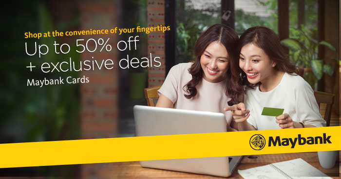 Get exclusive discounts when you shop online with your Maybank Card from 9 to 25 March 2018!