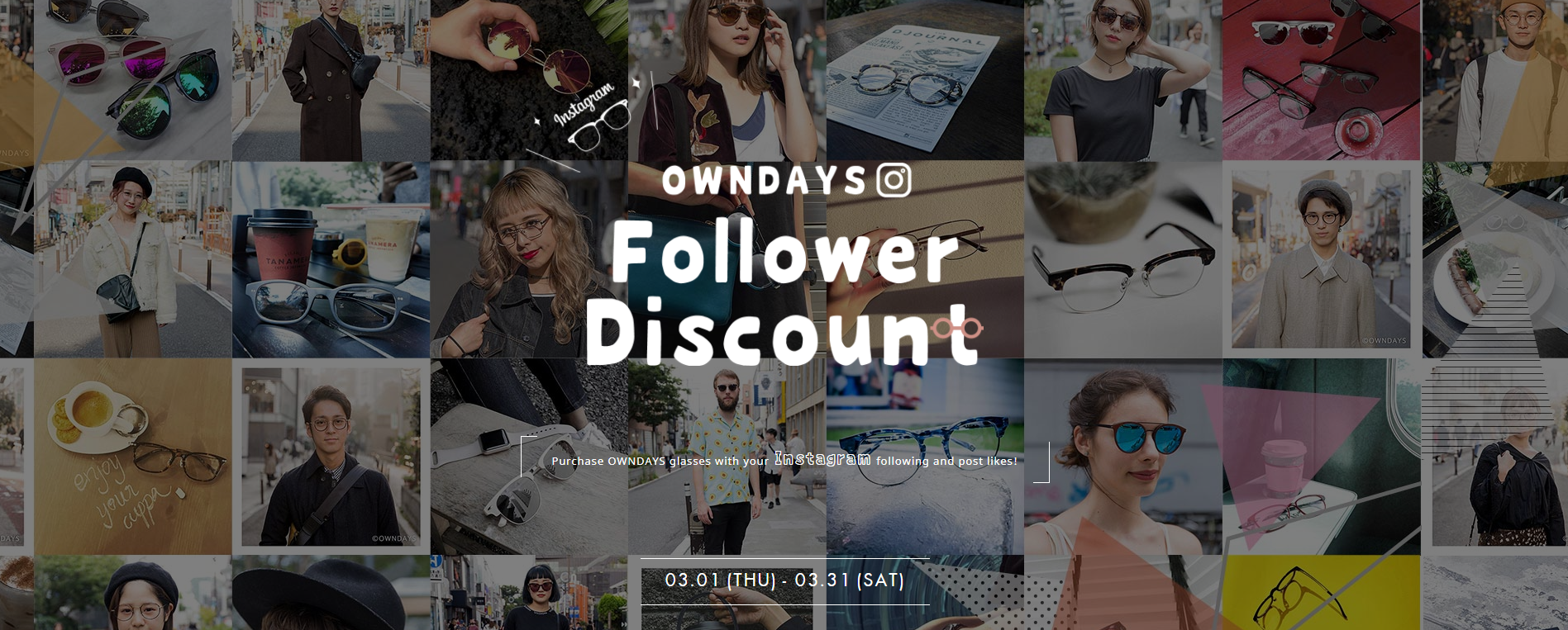 OWNDAYS is offering discounts based on your Instagram's followers and Post Likes