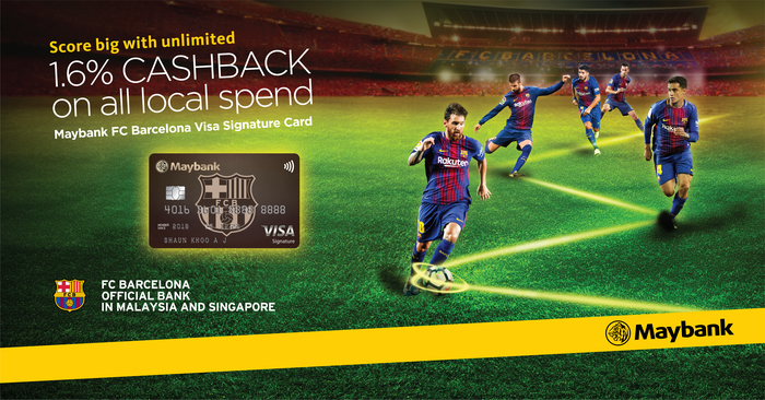 The One Cashback Credit Card For ALL Local Spends - Maybank FC Barcelona  Visa Signature Card a26ecc1028d