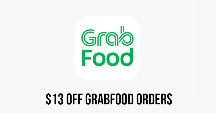 Use this promo code to enjoy $13 off GrabFood orders from 21 - 27