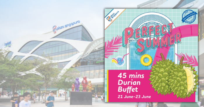$4 50 Durian Buffet with unlimited MSW, D24 & D101 at Plaza