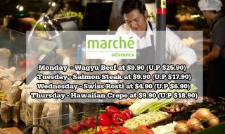 Marche Movenpick Weekday Special