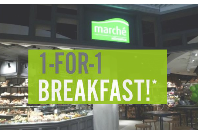 Marche Suntec 1-for-1 BreakfastMarche Suntec 1-for-1 Breakfast