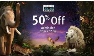 Night Safari 50 OFF