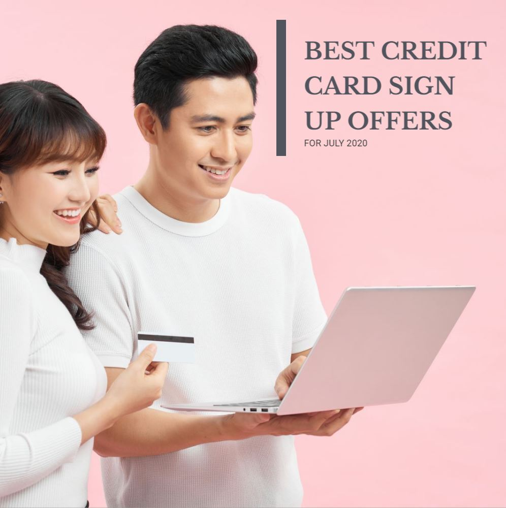 Best Credit Card Promotions For July 2020