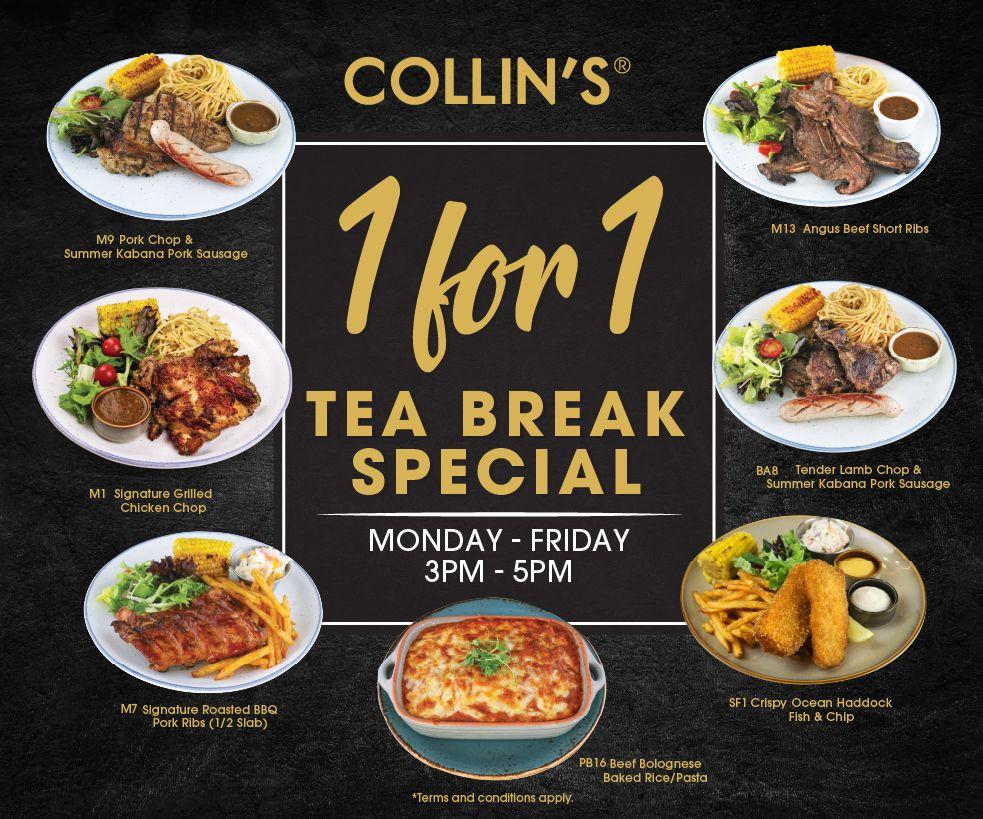 COLLIN'S 1-for-1 Tea Break Special