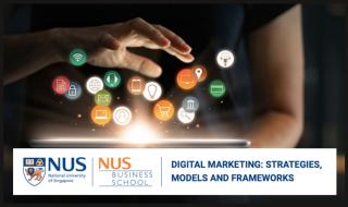 NUS Digital Marketing_ Strategies, Models, and Frameworks