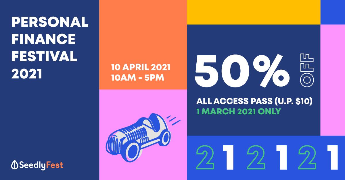 Want to Take Control of Your Personal Finances in One Day? Get 50% off tickets (U.P. $10) to Seedly Personal Finance Festival 2021!
