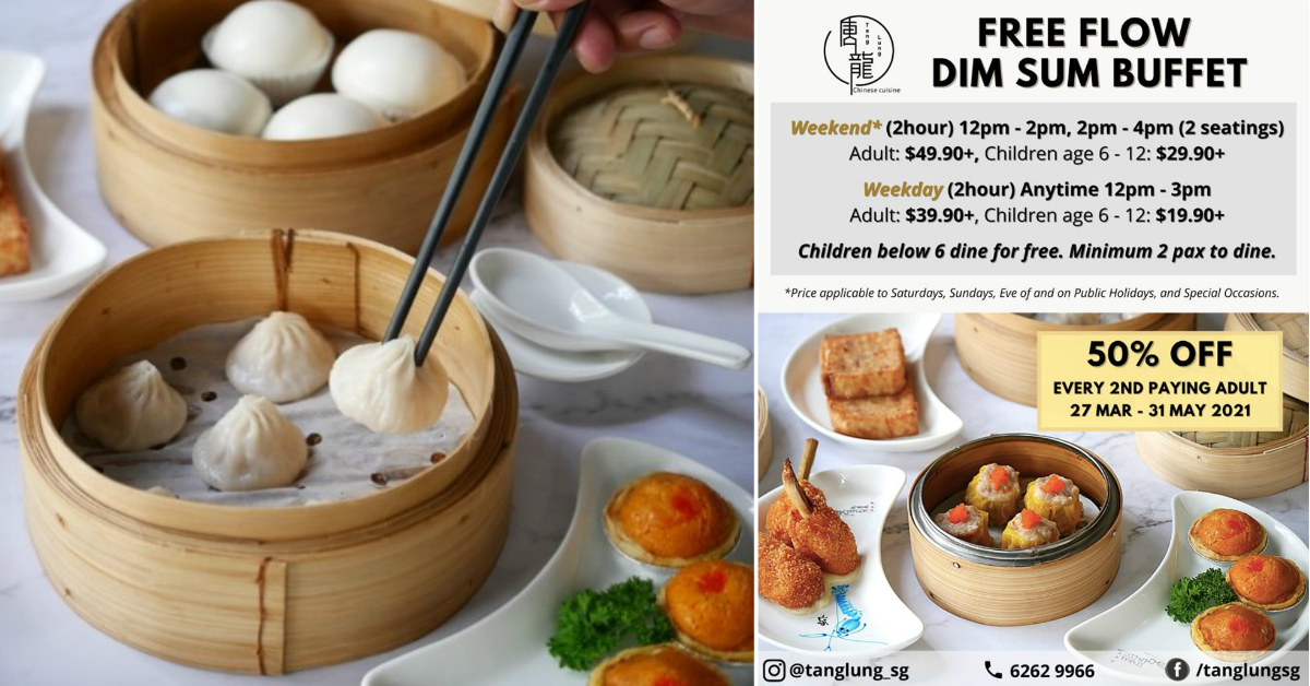 Free Flow Ala Carte Dim Sum Buffet: 50% OFF for Every 2nd Paying Adult and Children Dines for FREE at Tang Lung