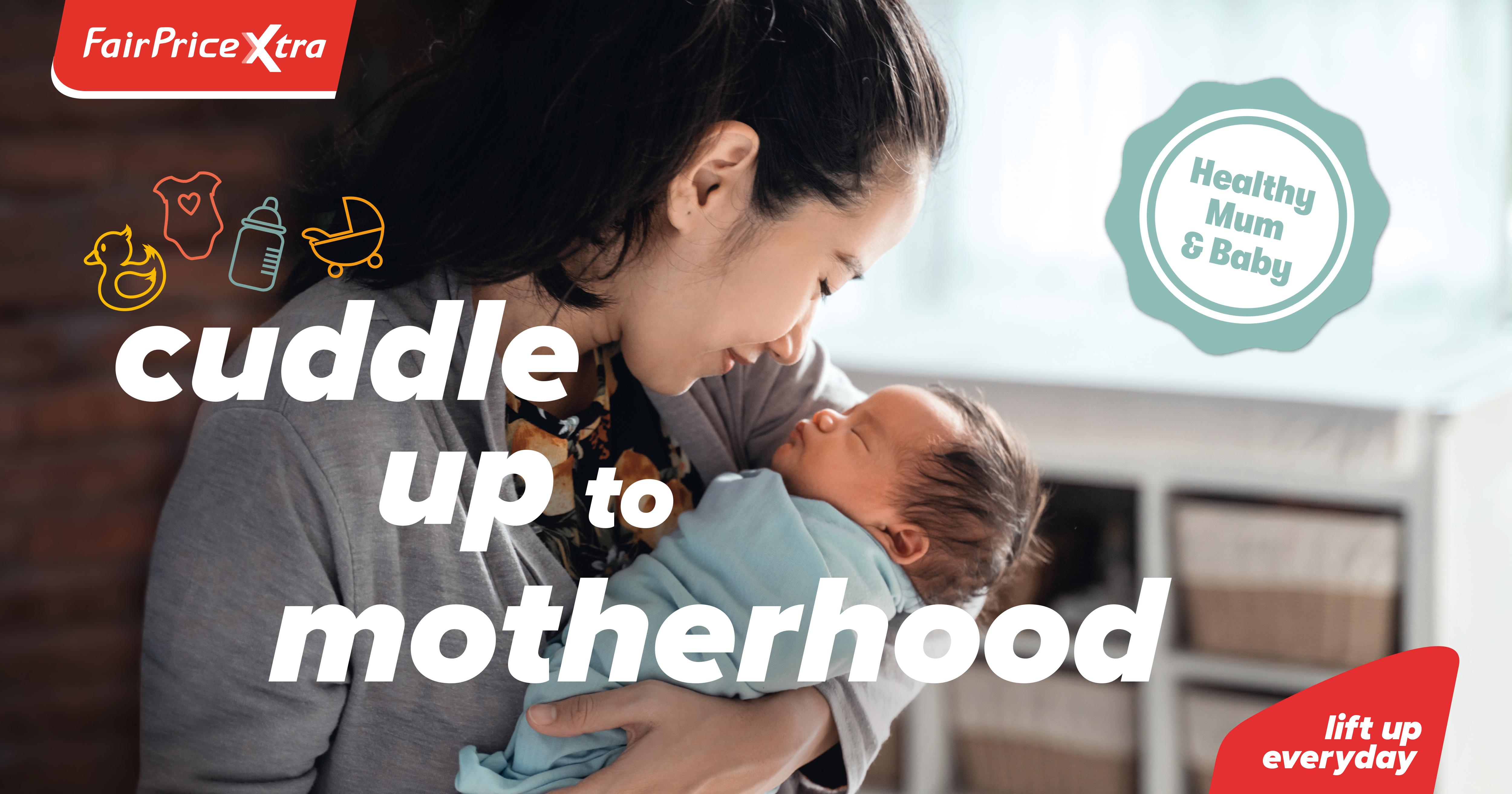 Cuddle up to motherhood with up to 35% savings at FairPrice Xtra's Mum & Baby Fair till 7 April 2021