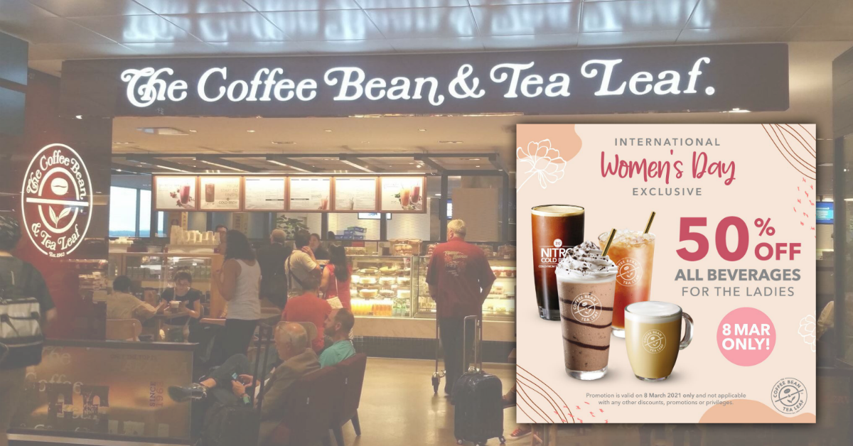 The Coffee Bean & Tea Leaf offering 50% off ALL BEVERAGES for the ladies on 8 Mar 21