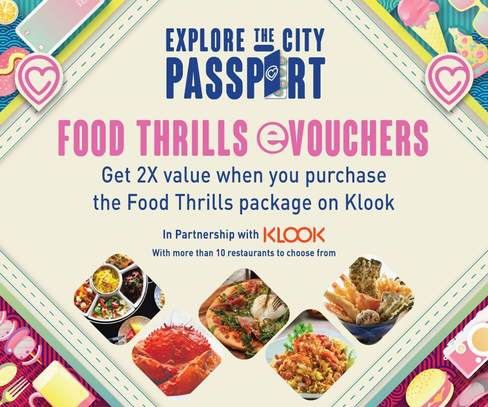 OVER 50% OFF! Purchase at $50 and get $110 worth of food vouchers with CapitaLand Food Thrills