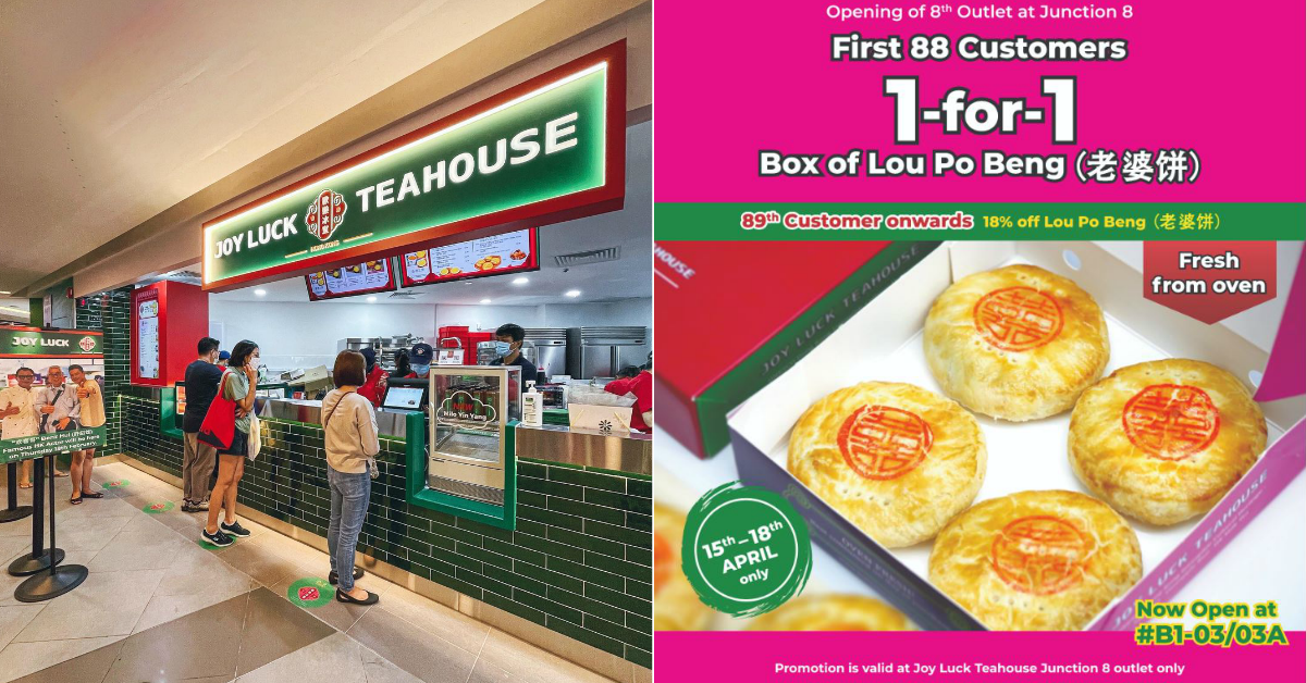 Enjoy 1-For-1 Authentic Hong Kong Lou Po Beng at Joy Luck Teahouse's 8th Outlet at Junction 8 – Only for the first 88 Customers of the Day (15-18 April)!