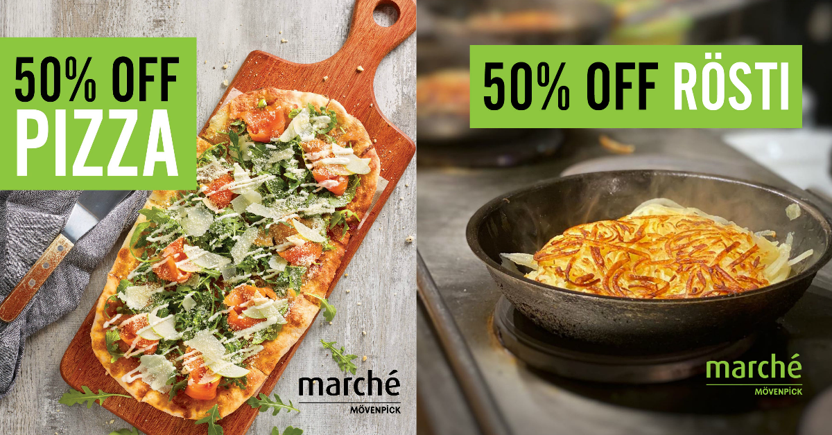 Marché Mövenpick offering 50% off Rösti and Pizzas for takeaway from now till 13 Jun 21