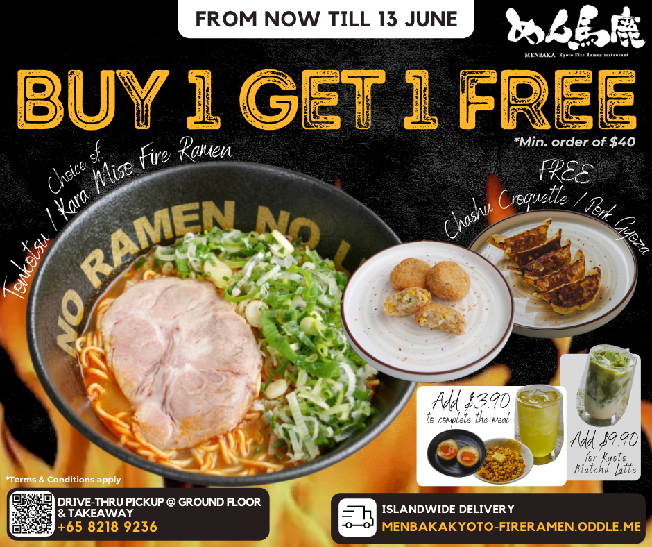 Menbaka Fire Ramen Buy 1 Get 1 Deal with Islandwide Delivery and Drive-Thru Pick Up Deals!