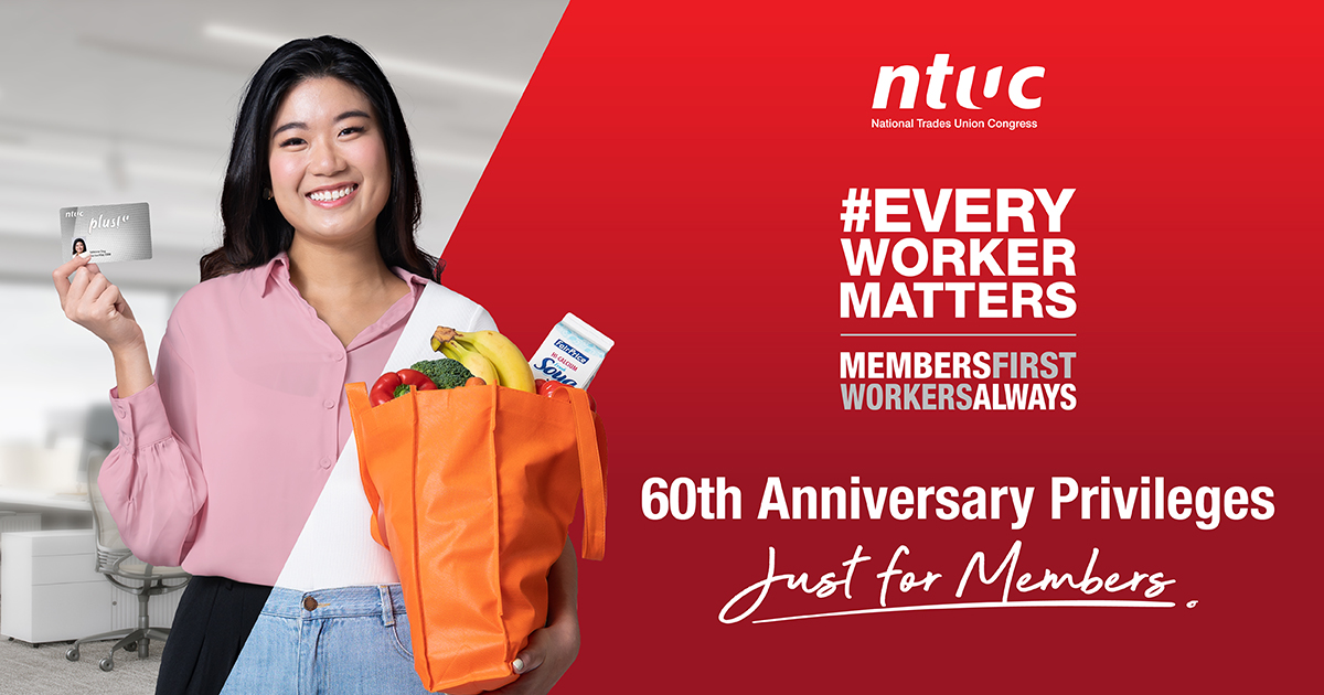 NTUC Members deserve the best — both at work and at play