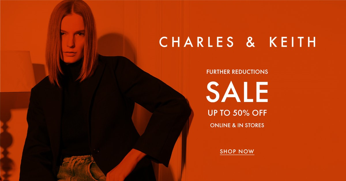 Enjoy Up To 50% Discount When You Shop Online At Charles & Keith From July 1-11! Get Additional 10% Off With Money Digest's Exclusive Code!