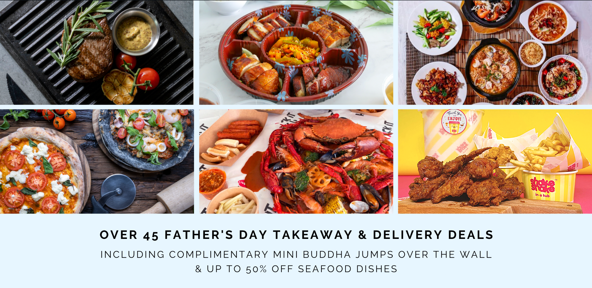 Over 45 Father's Day takeaway & delivery deals including complimentary Mini Buddha Jumps Over The Wall & up to 50% off Seafood Dishes