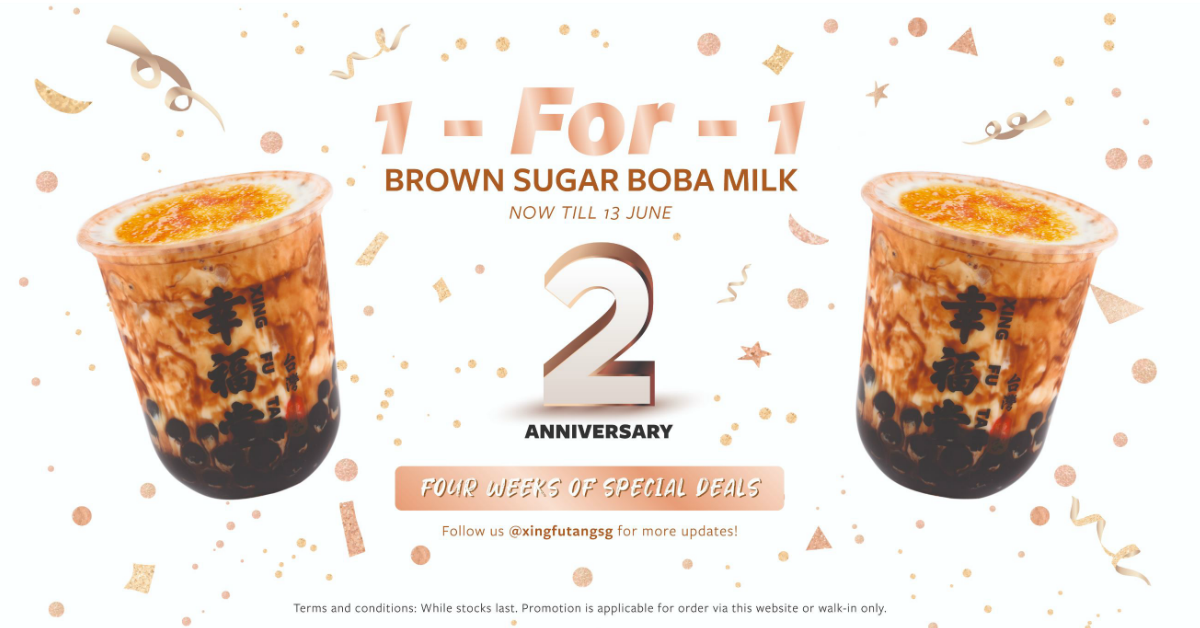 Xing Fu Tang offering 1-for-1 Brown Sugar Boba Milk at all outlets from 7 - 13 Jun 2021