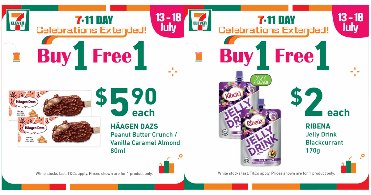 7-Eleven S'pore has Buy-1-Get-1-Free Deals from now till 18 July 2021