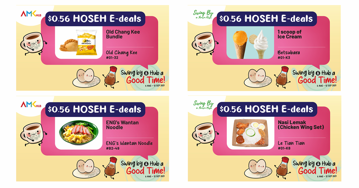 Over 30 irresistible $0.56 Hoseh! e-deals now available at AMK Hub and Swing By @ Thomson Plaza!