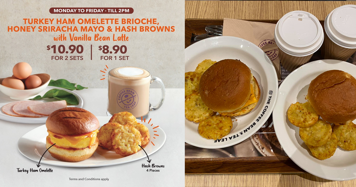 The Coffee Bean & Tea Leaf Singapore Has 2-FOR-$10.90 Breakfast Set (U.P. $8.90), So You Pay Only $5.45 Each